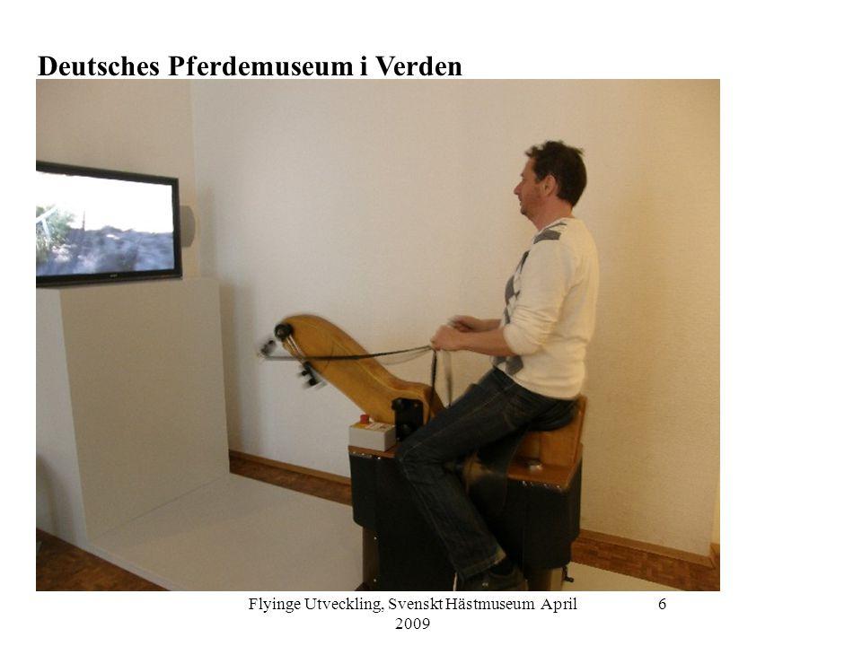 Flyinge Utveckling, Svenskt Hästmuseum April 2009 6 Deutsches Pferdemuseum i Verden
