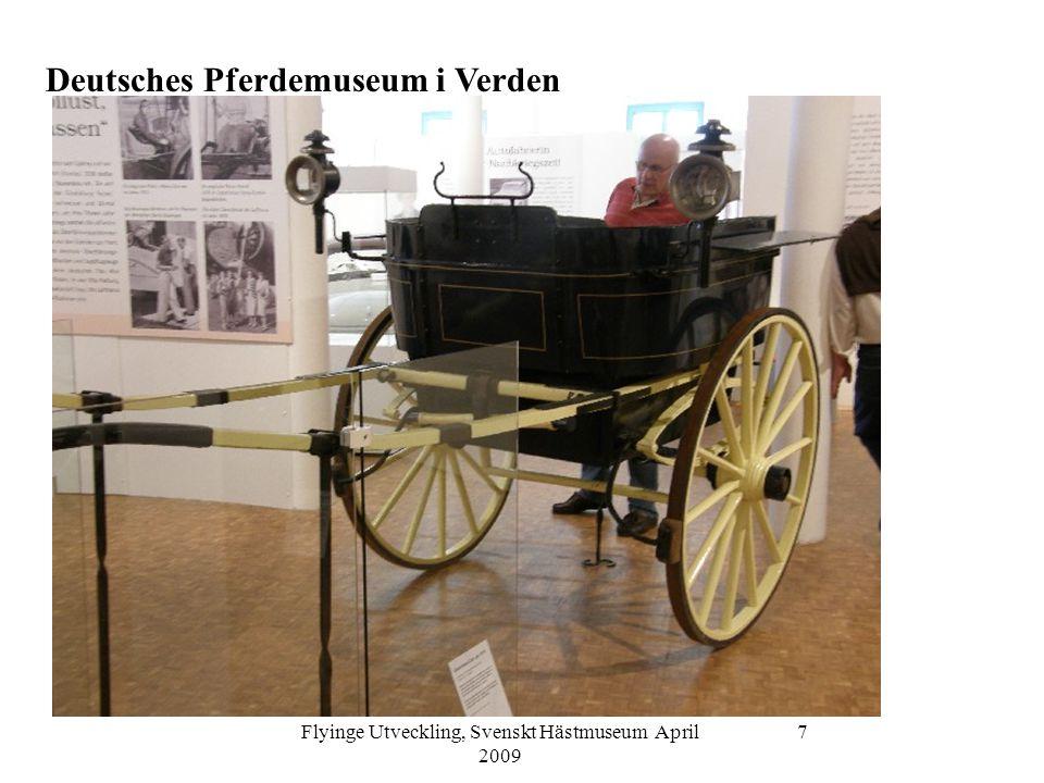 Flyinge Utveckling, Svenskt Hästmuseum April 2009 7 Deutsches Pferdemuseum i Verden