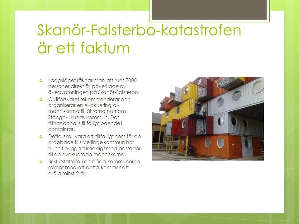 Skanör-Falsterbo-katastrofen är ett faktum  I dagsläget räknar man att runt 7000 personer direkt är påverkade av översvämningen på Skanör-Falsterbo.