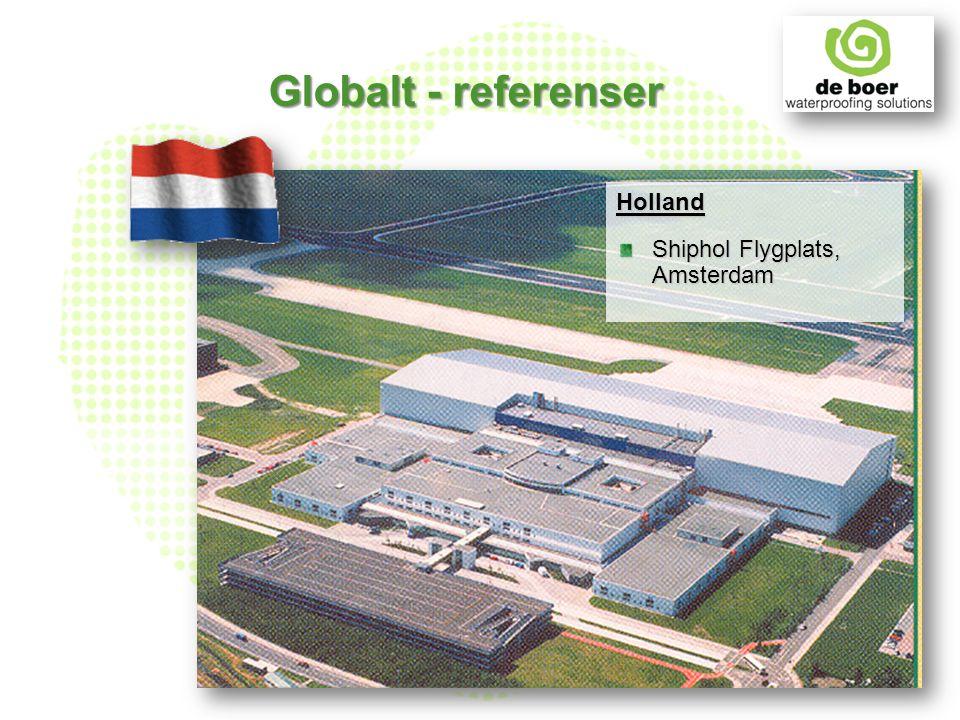 Holland Shiphol Flygplats, Amsterdam Globalt - referenser