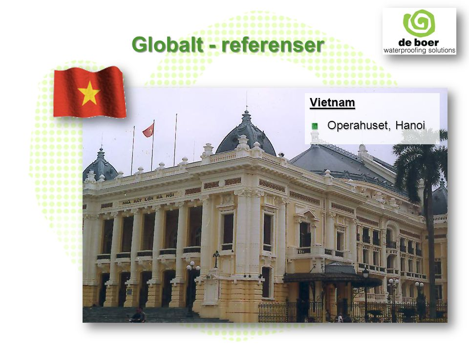 Vietnam Operahuset, Hanoi Globalt - referenser