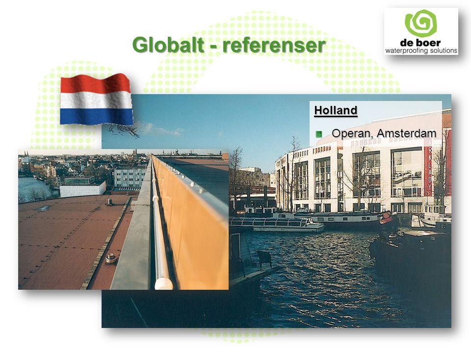 Holland Operan, Amsterdam Globalt - referenser