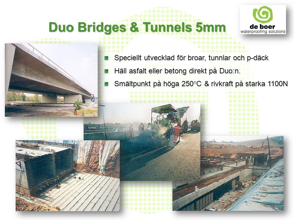 Speciellt utvecklad för broar, tunnlar och p-däck Häll asfalt eller betong direkt på Duo:n. Smältpunkt på höga 250°C & rivkraft på starka 1100N Duo Br
