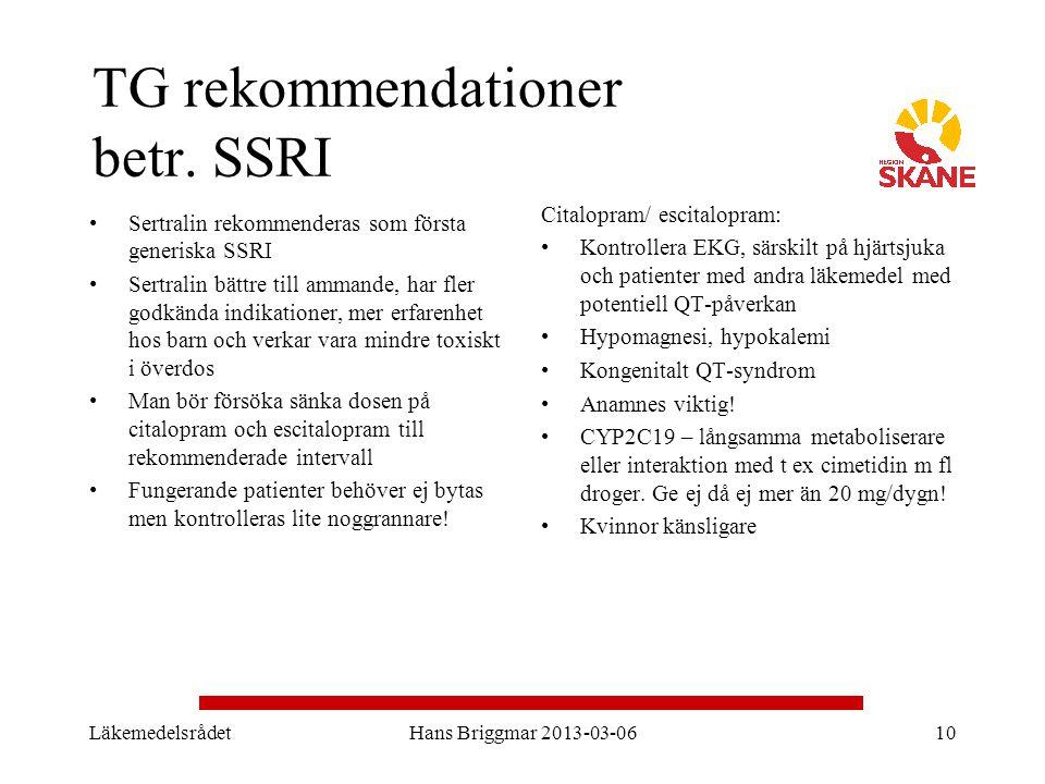 TG rekommendationer betr. SSRI Sertralin rekommenderas som första generiska SSRI Sertralin bättre till ammande, har fler godkända indikationer, mer er