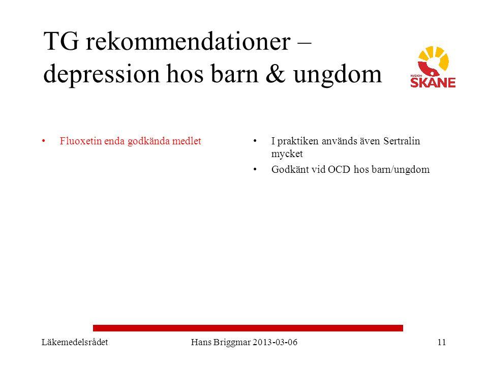 TG rekommendationer – depression hos barn & ungdom Fluoxetin enda godkända medletI praktiken används även Sertralin mycket Godkänt vid OCD hos barn/un