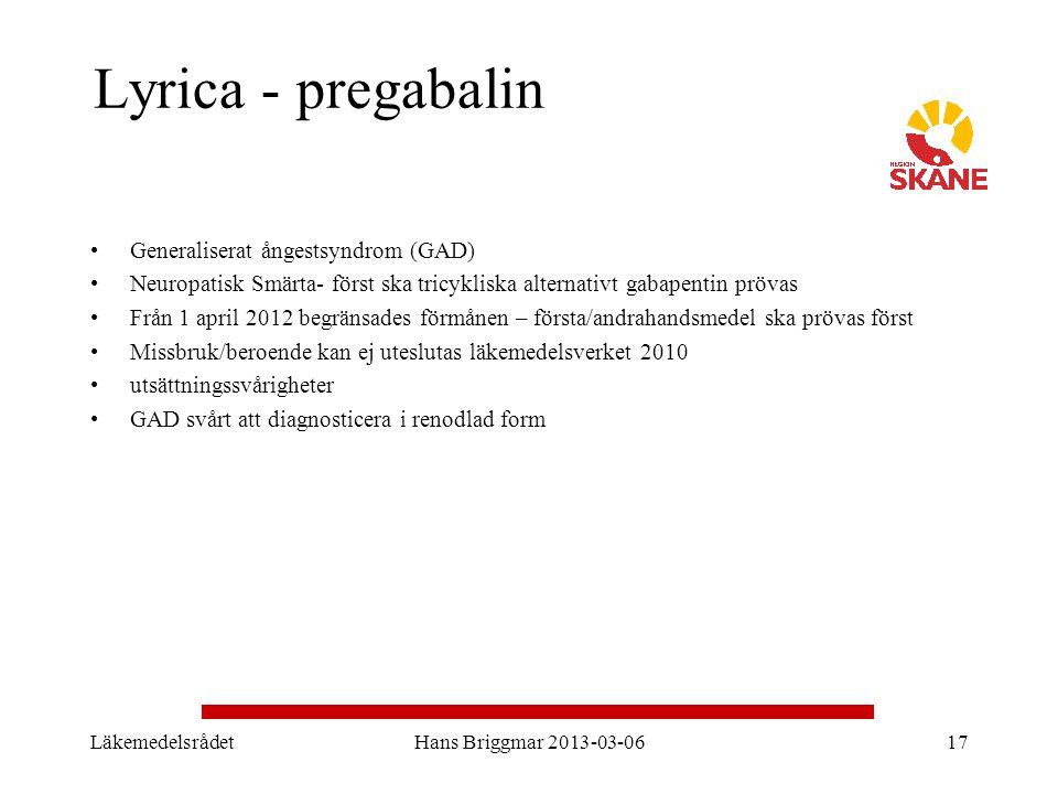 Lyrica - pregabalin Generaliserat ångestsyndrom (GAD) Neuropatisk Smärta- först ska tricykliska alternativt gabapentin prövas Från 1 april 2012 begrän