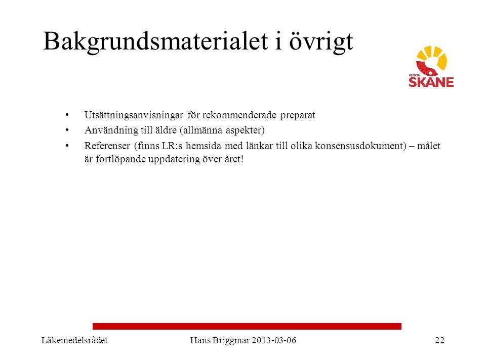 LäkemedelsrådetHans Briggmar 2013-03-0622 Bakgrundsmaterialet i övrigt Utsättningsanvisningar för rekommenderade preparat Användning till äldre (allmä