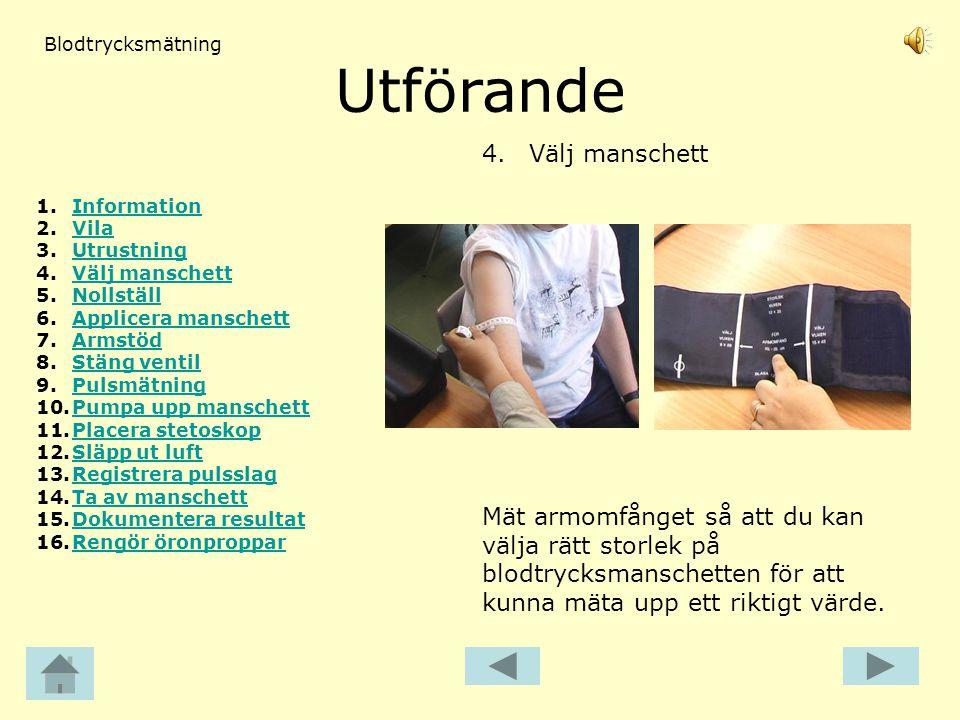 Utförande 4.Välj manschett Mät armomfånget så att du kan välja rätt storlek på blodtrycksmanschetten för att kunna mäta upp ett riktigt värde. Blodtry