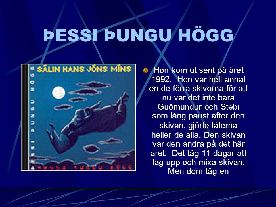 GARG GARG kom ut sommaret 1992. Hon innehål tre ny låt och många andra som hade komet ut på andra skivor som inne bara låter med olika band.
