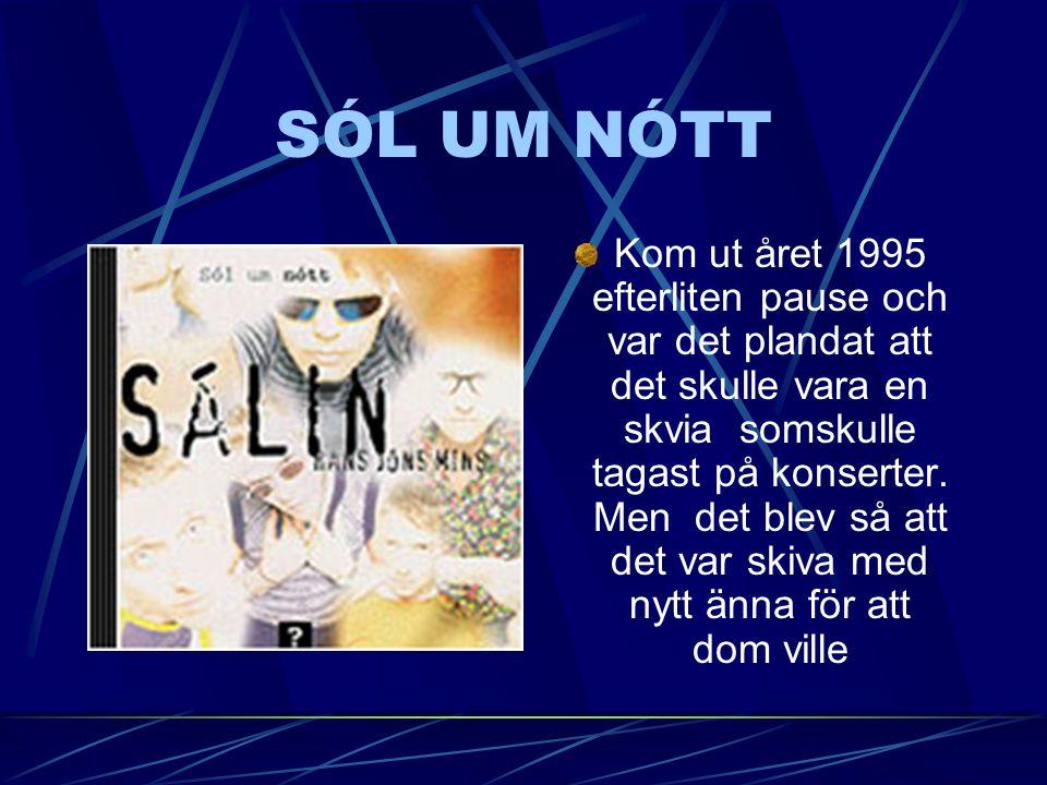 ÞESSI ÞUNGU HÖGG Hon kom ut sent på året 1992. Hon var helt annat en de förra skivorna för att nu var det inte bara Guðmundur och Stebi som lång paust