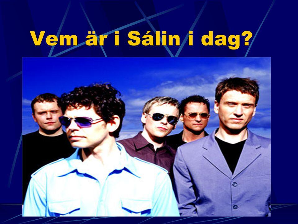 Sálin hans Jóns míns Sálin är ett islänskt band som spelar pop musik. Bandet saman står av 5 medlemar. Bandet började att spela året 1988 och har dom