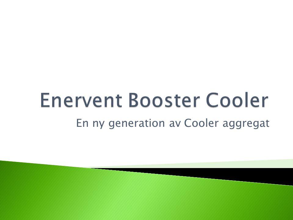  Ett värmeåtervinningsaggregat, som innehåller all kyl- och styrutrustning som behövs för kylning AVLUFTFRÅNLUFT UTELUFTTILLUFT KONDENSBATTERIBATTERI FÖRÅNGNINGSBATTERI