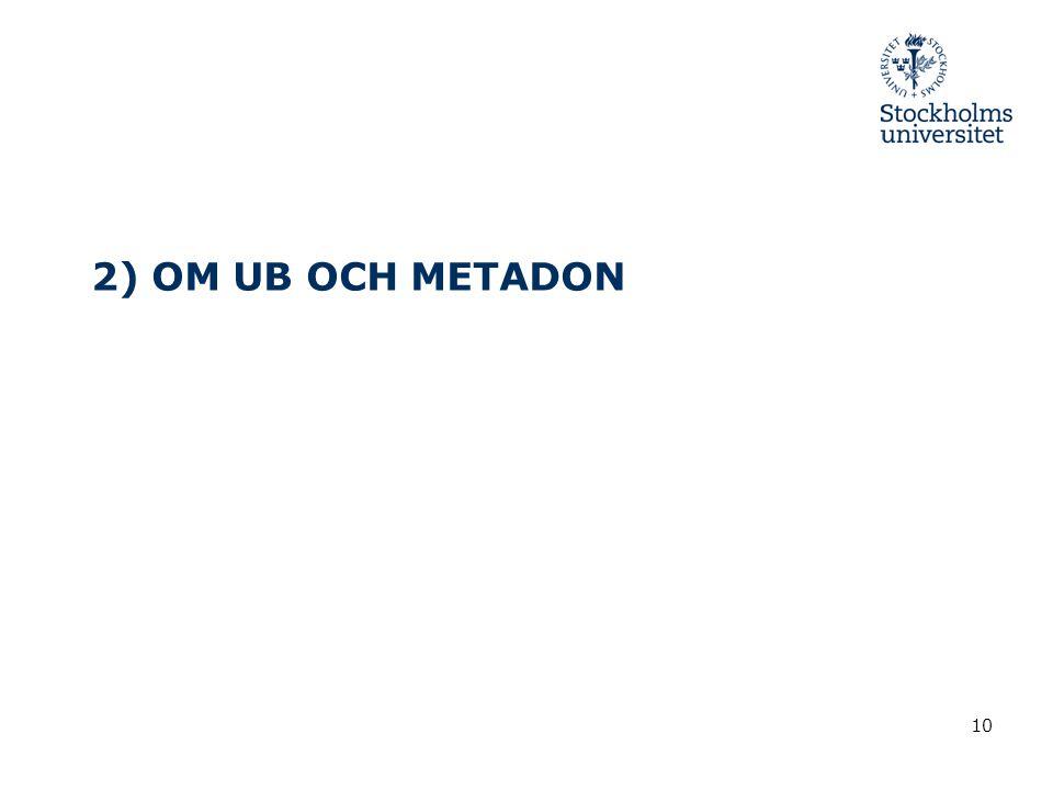 10 2) OM UB OCH METADON