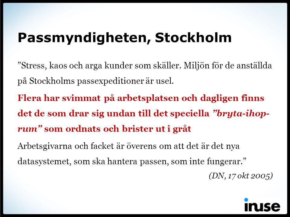 """Passmyndigheten, Stockholm """"Stress, kaos och arga kunder som skäller. Miljön för de anställda på Stockholms passexpeditioner är usel. Flera har svimma"""