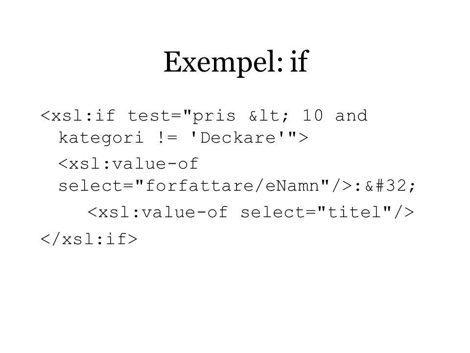 Exempel: if :