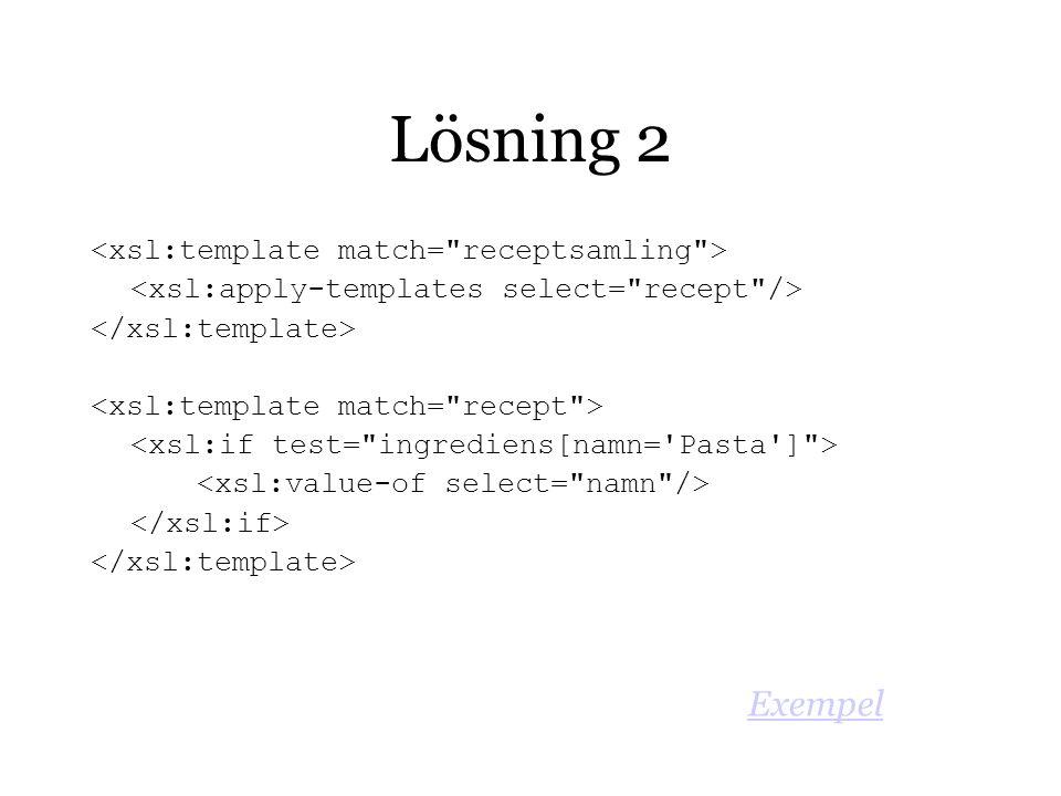 Lösning 2 Exempel