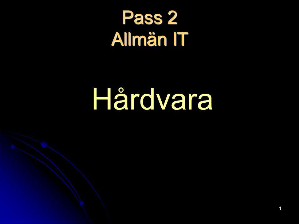 1 Pass 2 Allmän IT Hårdvara