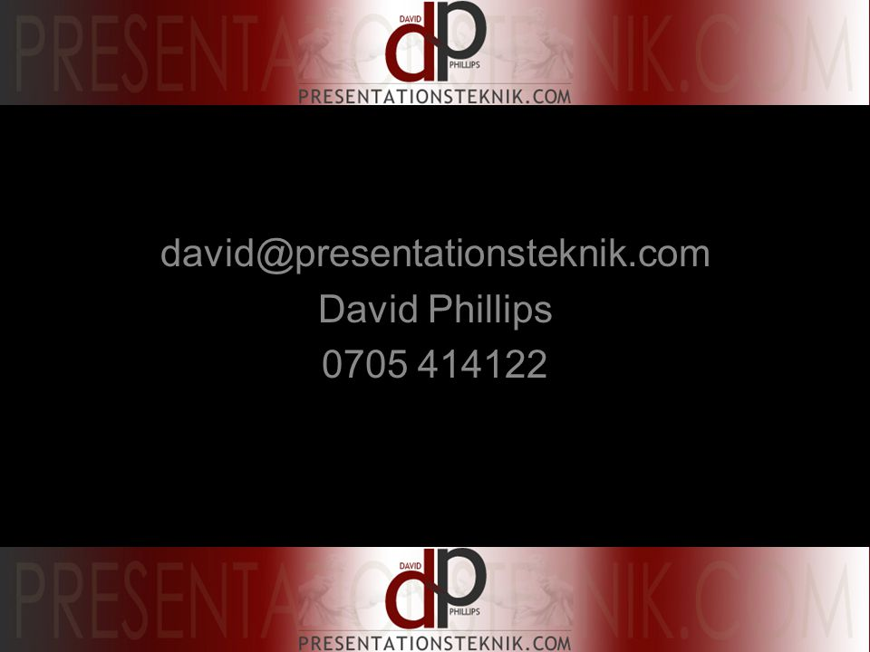 david@presentationsteknik.com David Phillips 0705 414122