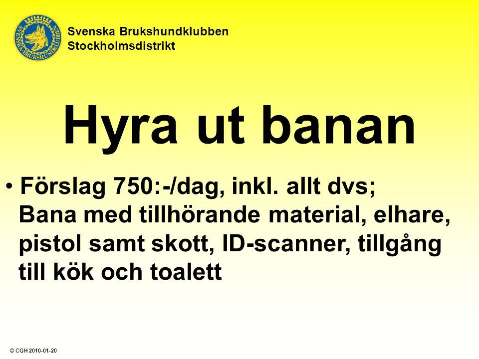 Hyra ut banan Förslag 750:-/dag, inkl. allt dvs; Bana med tillhörande material, elhare, pistol samt skott, ID-scanner, tillgång till kök och toalett S