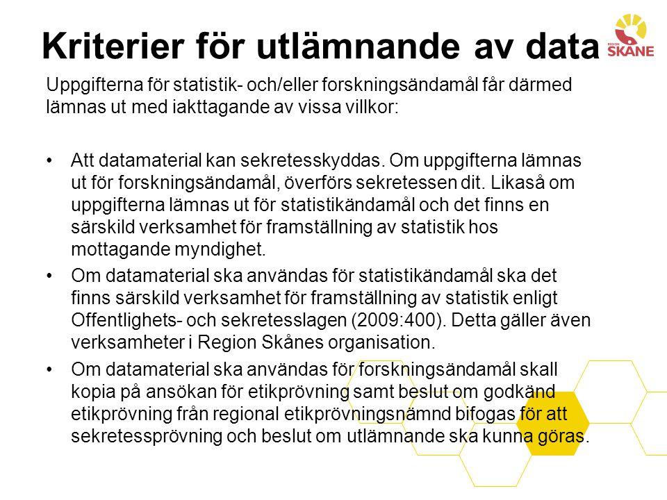 Uppgifterna för statistik- och/eller forskningsändamål får därmed lämnas ut med iakttagande av vissa villkor: Att datamaterial kan sekretesskyddas.