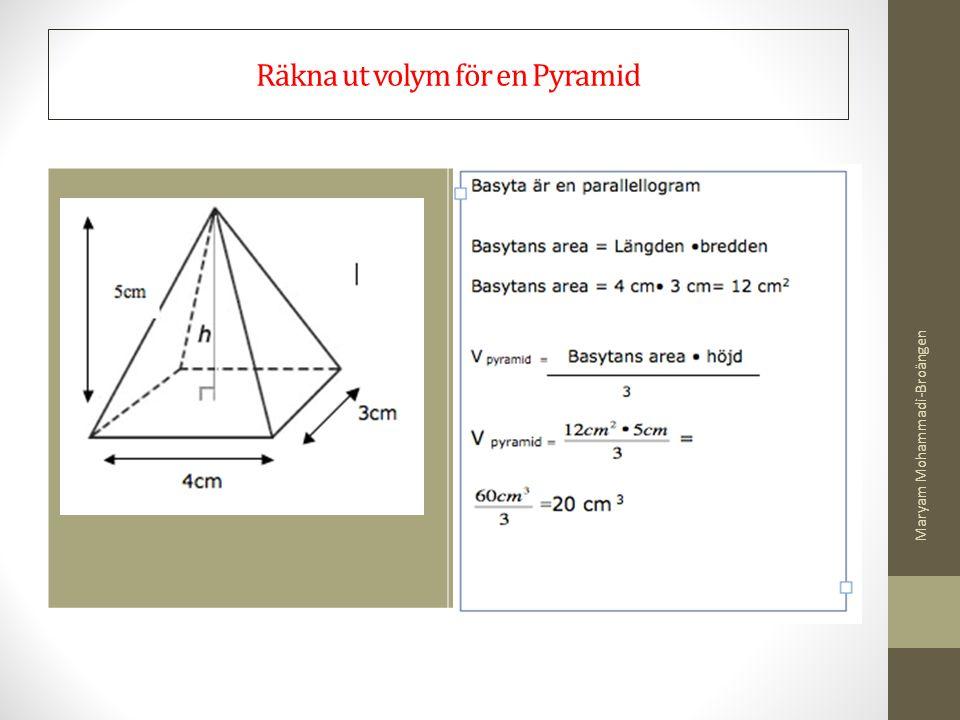 Räkna ut volym för en Pyramid Maryam Mohammadi-Broängen