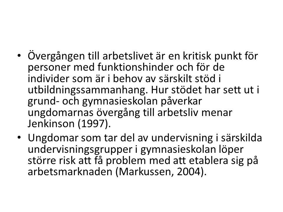 Internationella konventioner Sverige var en av de första länderna i världen att ratificera FN:s konvention för personer med funktionsnedsättning (FN, 2006).
