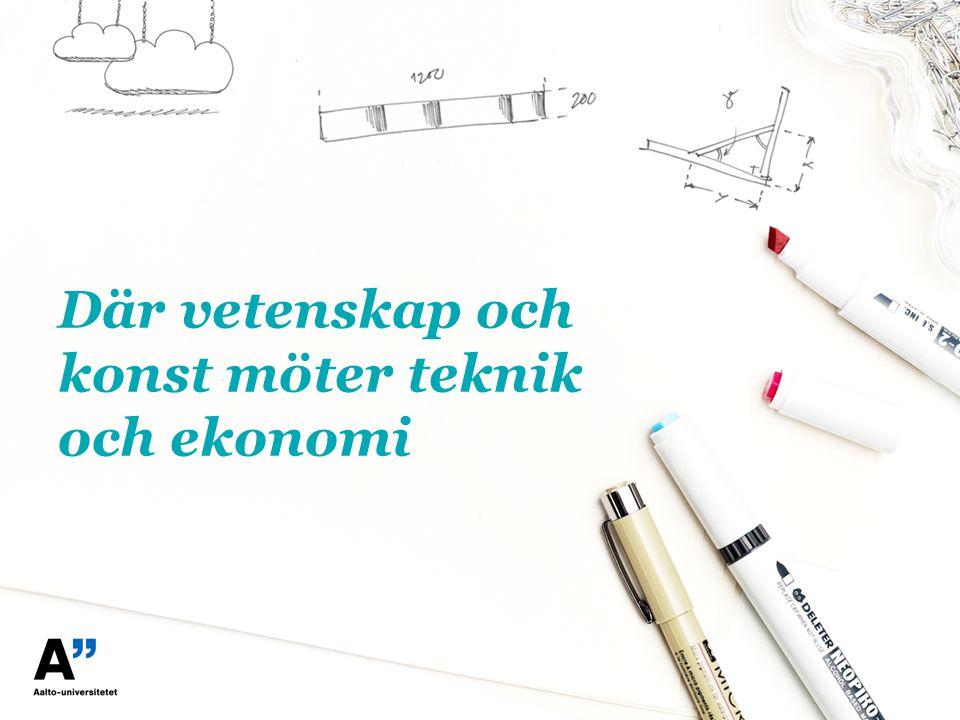 Där vetenskap och konst möter teknik och ekonomi