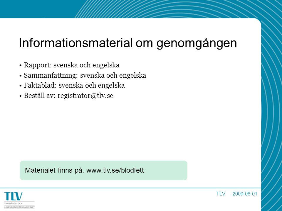 Informationsmaterial om genomgången Rapport: svenska och engelska Sammanfattning: svenska och engelska Faktablad: svenska och engelska Beställ av: reg