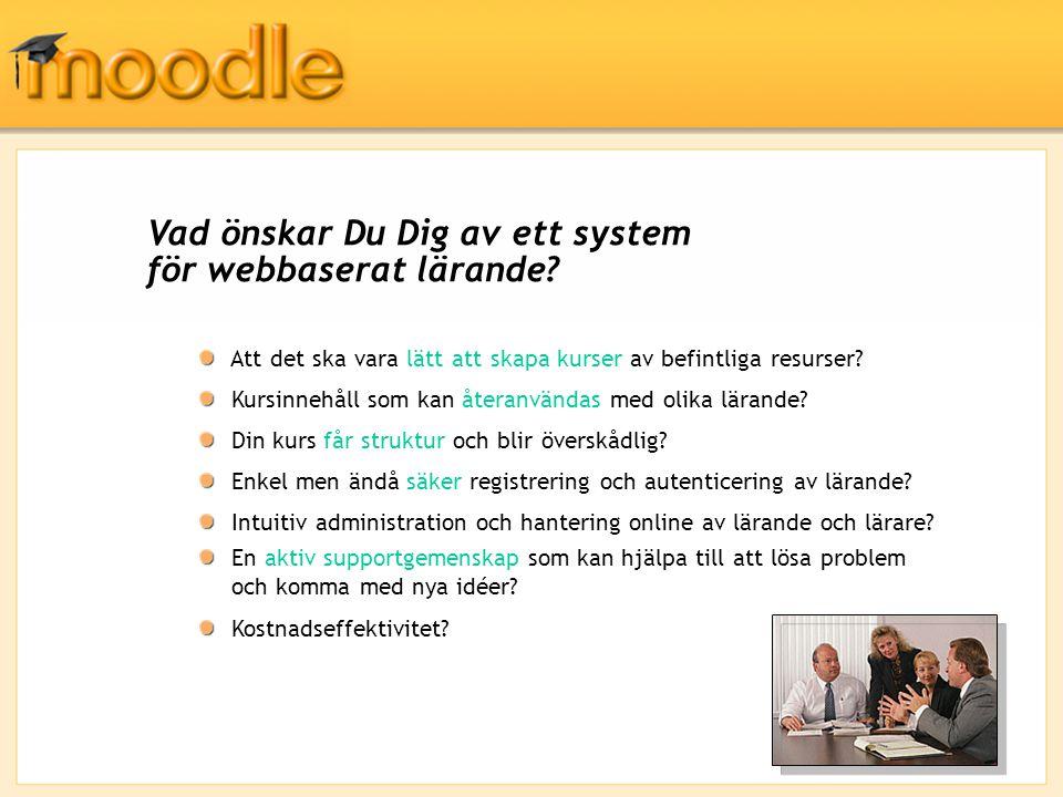 Vad önskar Du Dig av ett system för webbaserat lärande.