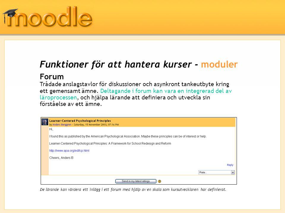 Den lärandes upplevelse - Logga in För de lärande är det lätt att navigera på en hemsida för en kurs i Moodle med hjälp av sin webbläsare; det finns alltid en intuitiv navigationsrad närvarande som visar var i systemet man är.