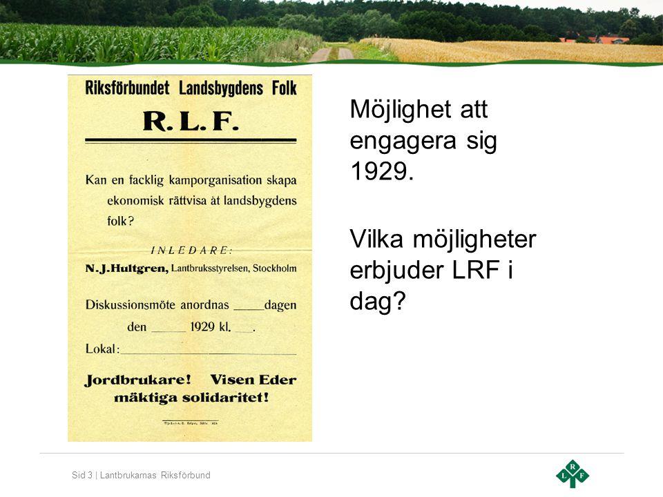 Sid 3 | Lantbrukarnas Riksförbund Möjlighet att engagera sig 1929.