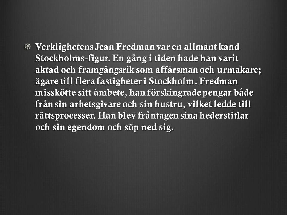 Verklighetens Jean Fredman var en allmänt känd Stockholms-figur.