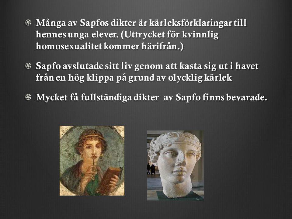 Många av Sapfos dikter är kärleksförklaringar till hennes unga elever.