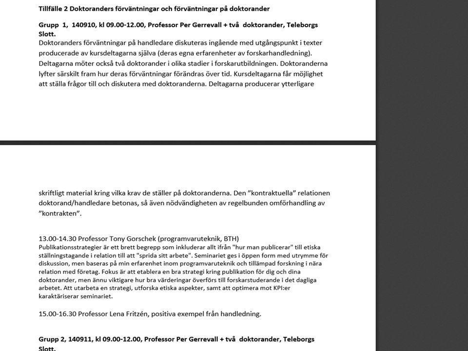 Syfte, delstudie 2, Kriterier för ah 1.kritiskt diskutera för- och nackdelar med bedömningskriterier, 2.undersöka huruvida det finns dokumenterade kriterier för bedömning, 3.belysa upptagningsprocessen till vetenskapssamhället.