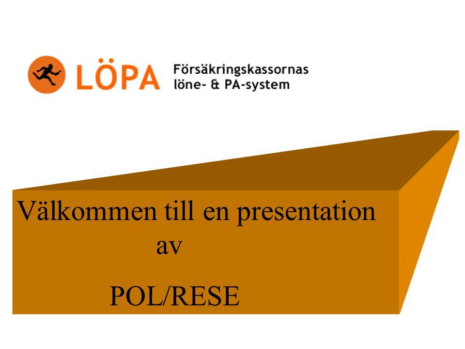 Välkommen till en presentation av POL/RESE