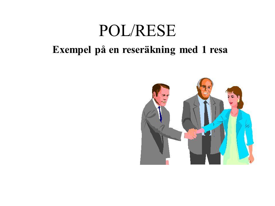 POL/RESE Exempel på en reseräkning med 1 resa