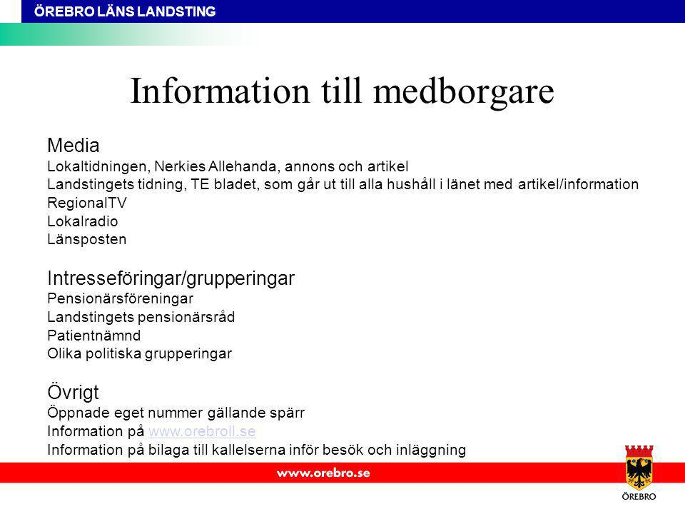 ÖREBRO LÄNS LANDSTING Information till medborgare Media Lokaltidningen, Nerkies Allehanda, annons och artikel Landstingets tidning, TE bladet, som går