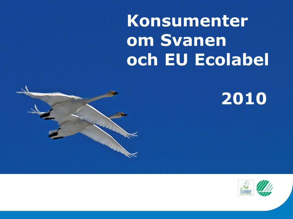 Konsumenter om Svanen och EU Ecolabel 2010