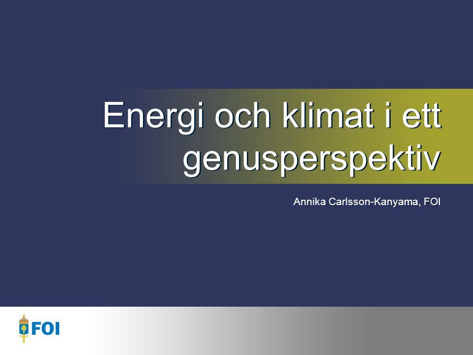Syfte 1.Hur skiljer sig kvinnors och mäns energianvändning och växthusgasutsläpp åt.