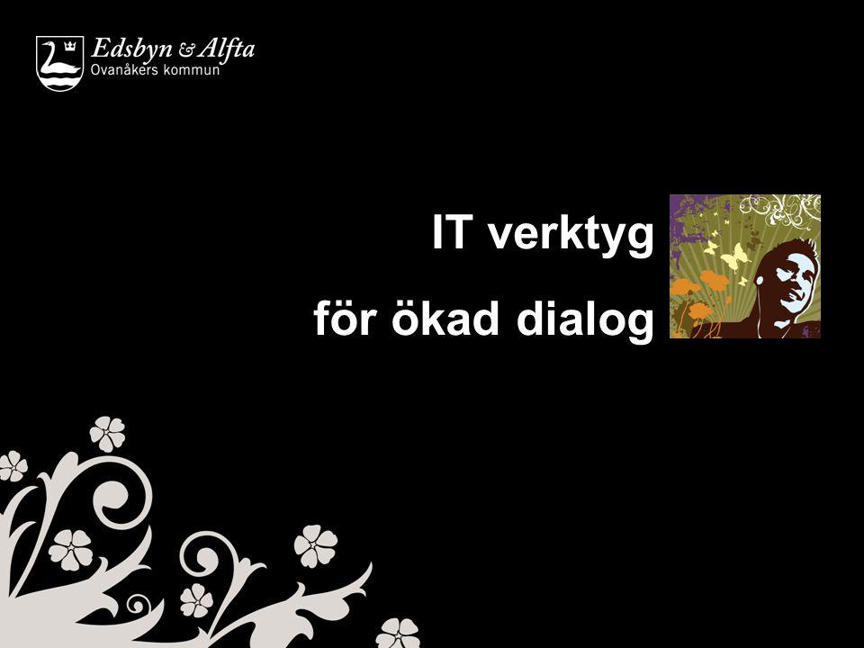 IT verktyg för ökad dialog