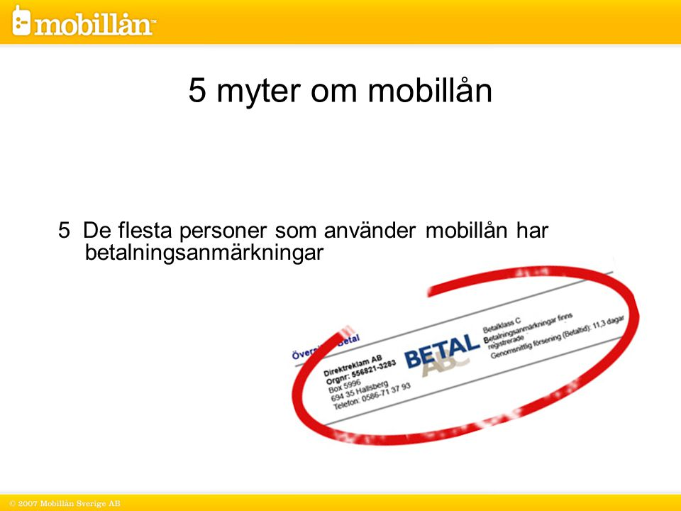 5 De flesta personer som använder mobillån har betalningsanmärkningar 5 myter om mobillån