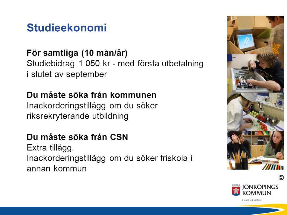 © Studieekonomi För samtliga (10 mån/år) Studiebidrag 1 050 kr - med första utbetalning i slutet av september Du måste söka från kommunen Inackorderin