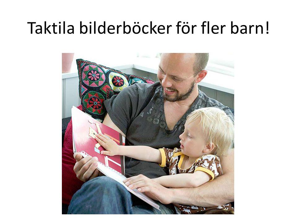 Taktila bilderböcker för fler barn!
