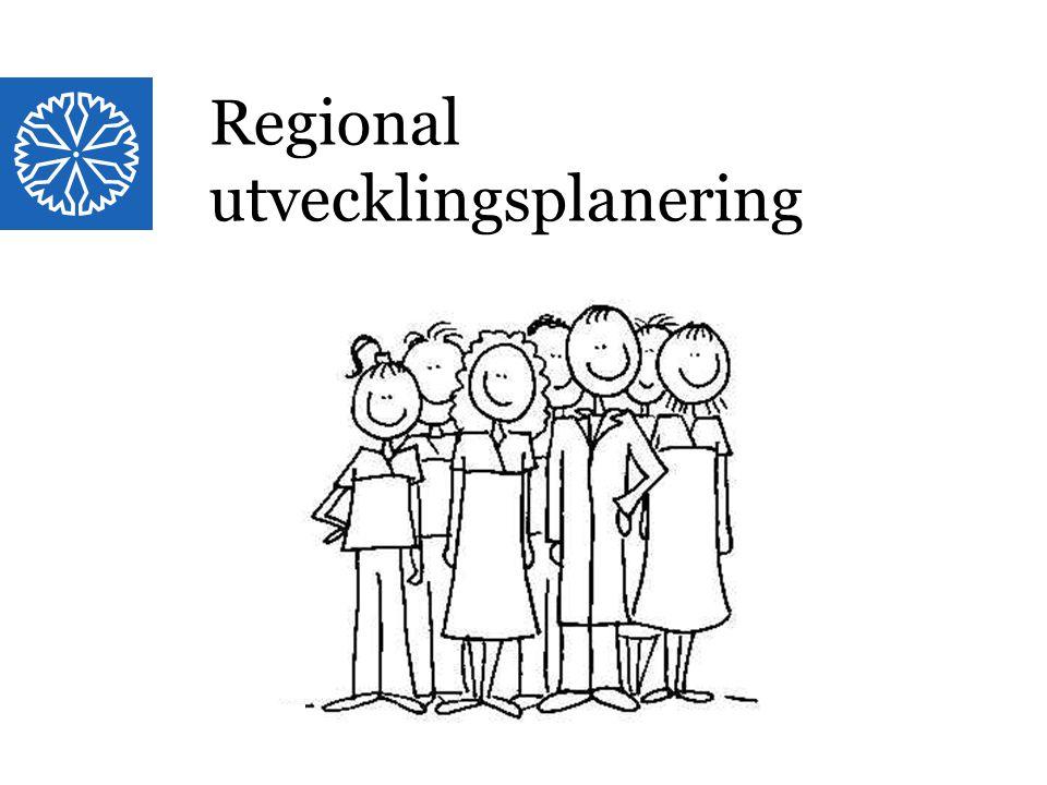 Landstinget i Östergötland Regional utvecklingsplanering