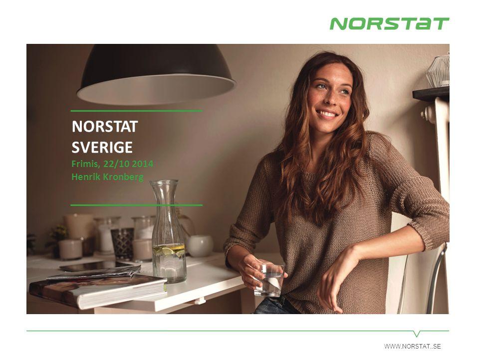 WWW.NORSTAT..SE NORSTAT SVERIGE Frimis, 22/10 2014 Henrik Kronberg