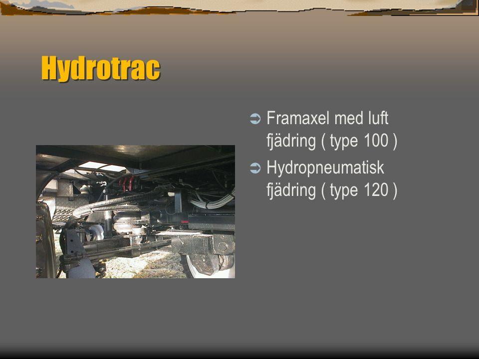 Hydrotrac  fyrhjulsstyrning  Bakaxelfjädring  Automatisk centrering
