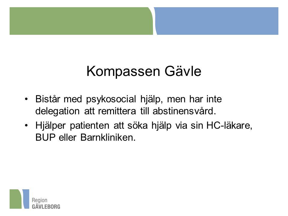 Kompassen Gävle Bistår med psykosocial hjälp, men har inte delegation att remittera till abstinensvård. Hjälper patienten att söka hjälp via sin HC-lä
