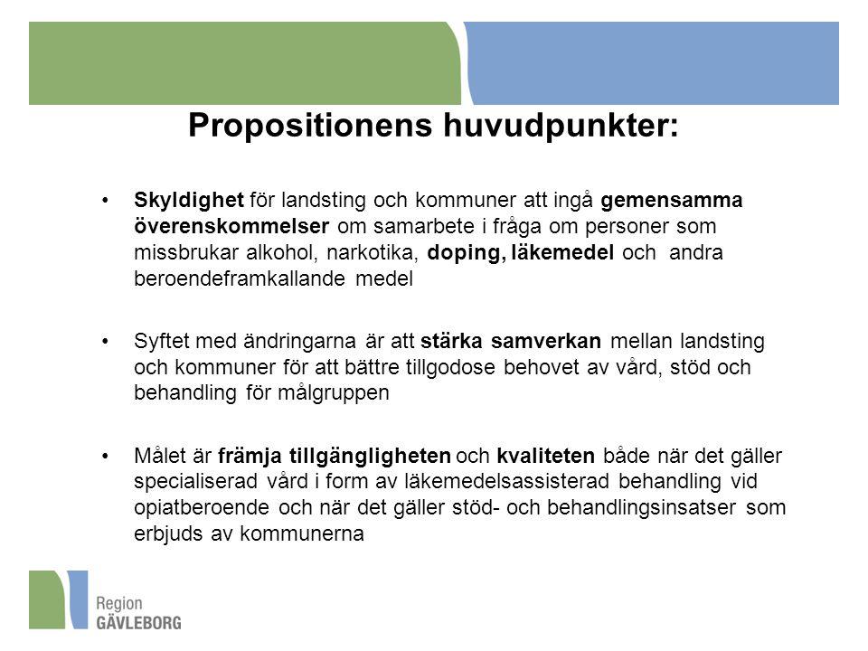 Propositionens huvudpunkter: Skyldighet för landsting och kommuner att ingå gemensamma överenskommelser om samarbete i fråga om personer som missbruka