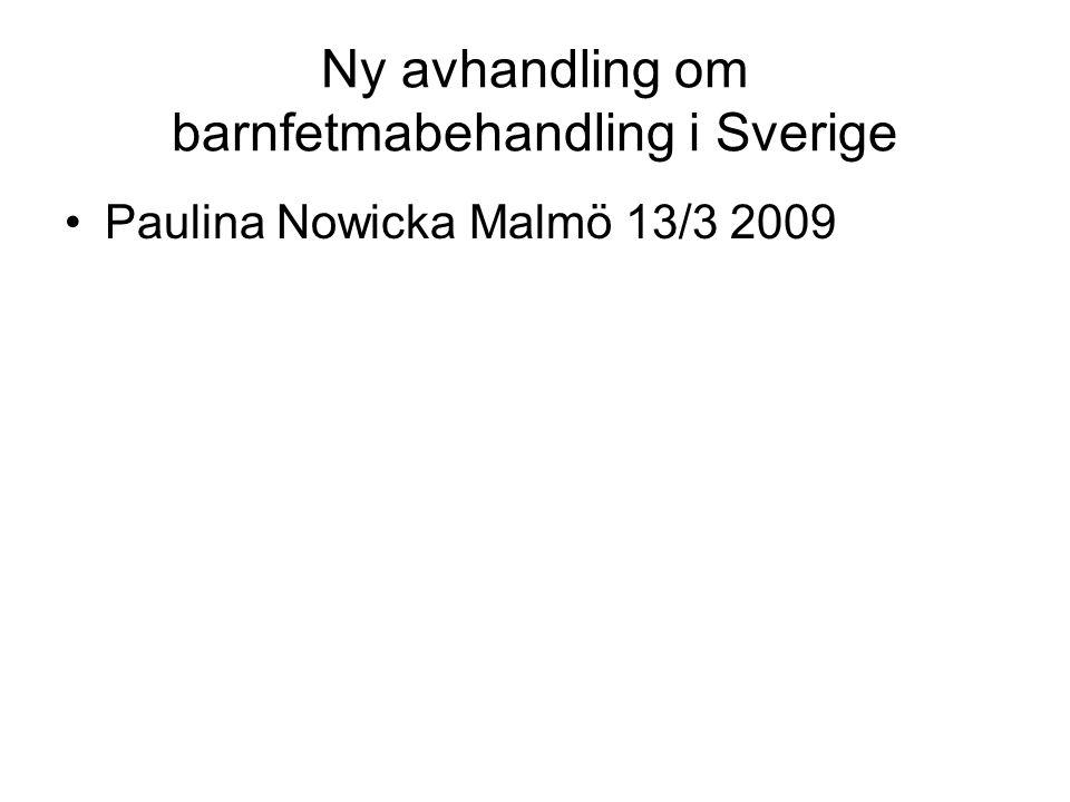 Ny avhandling om barnfetmabehandling i Sverige Paulina Nowicka Malmö 13/3 2009