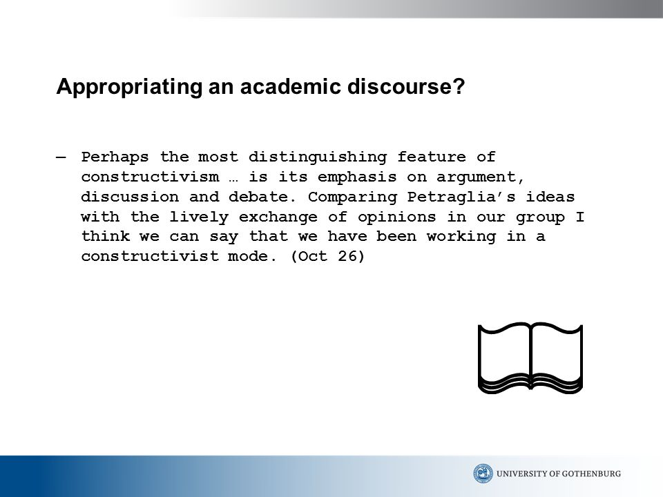 Appropriating an academic discourse.